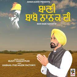 Bani Babe Nanak Di songs