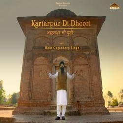 Kartarpur Di Dhoori songs