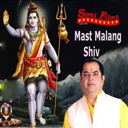 Mast Malang Shiv songs