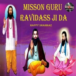 Misson Guru Ravidass Ji Da songs