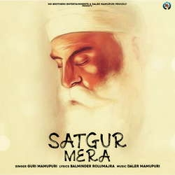 Satgur Mera songs