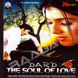 Listen to Mirzaa songs from Dard The Soul Of Love