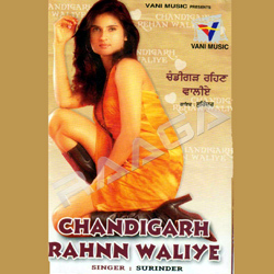 Chandigarh Rahnn Waliye songs