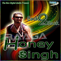 Listen to Thanedar songs from Back 2 Back Honey Singh