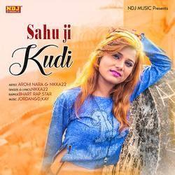 Sahu Ji Kudi songs