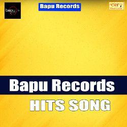 Bapu Records Hits Song songs