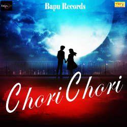 Listen to Colour Black songs from Chori Chori