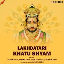 Lakhdatari Khatu Shyam songs