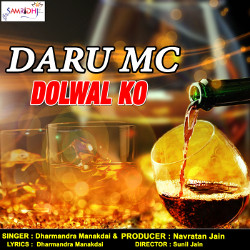 Daru Mc Dolwal Ko songs