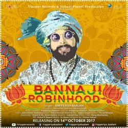 Banna Ji Robinhood songs