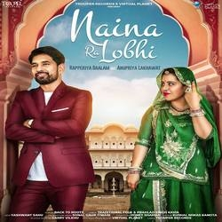 Naina Ra Lobhi songs