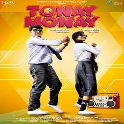Tonay Monay songs
