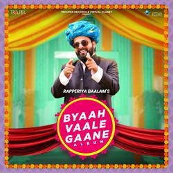 Byaah Vaale Gaane songs