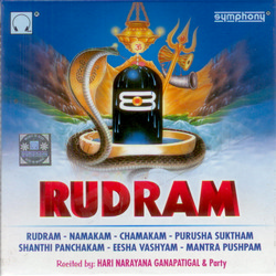 Rudram - Hari Narayana Ganapatigal songs