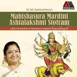Listen to Saraswathi Stuthi songs from Mahishasura Mardhini Ashtalakshmi Stotram