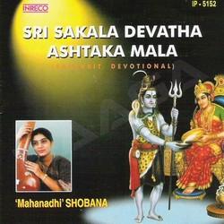 Listen to Sree Vaidiyanatha Ashtakam songs from Sri Sakala Devatha Ashtaka Mala