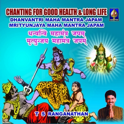 Chanting For Good Health And Long Life - Vol 1
