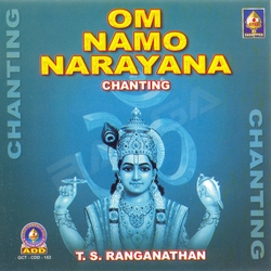 Om Namo Naaraayanaa Chanting songs