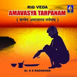 Listen to Chandra Grahanam songs from Rigveda Amaavaasya Tarpanam - Vol 2