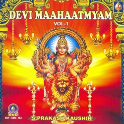 Listen to Devyah Kavacham songs from Devi Mahatmyam - Vol 1