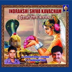 Listen to Indrakshi Stotram songs from Indrakshi Siva Kavacham
