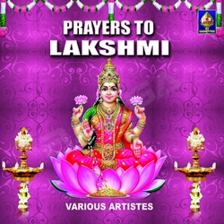 Listen to Ashtalakshmi Stotram songs from Prayers To Lakshmi