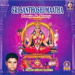 Sri Santhoshi Maatha