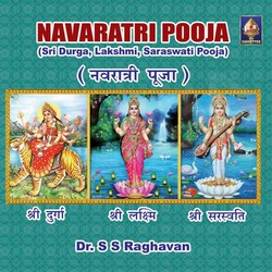 Listen to Aavahanam songs from Navarathri Pooja - SS. Raghavan (Vol 1)