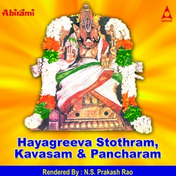 Listen to Hayagreeva Pancharam songs from Hayagreeva Stothram, Kavasam And Pancharam