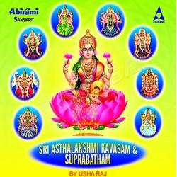 Sri Asthalakshmi Kavasam And Suprabatham songs