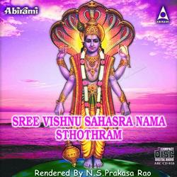 Listen to Sree Vishnu Ashtottara Sathanama Stothram songs from Sri Vishnu Sahasra Nama