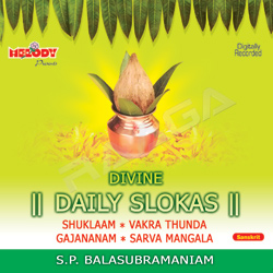 Divine Daily Slokas - SP. Balasubramaniam songs
