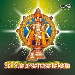 Listen to Sudarsana Astakam songs from Sri Sudarsanasatakam