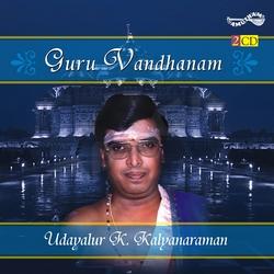 Guru Vandhanam - Vol 1 (Bhajans)