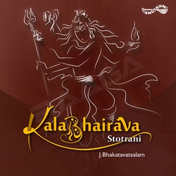 Listen to Kshma Prartana songs from Kalabhairava Stotrani