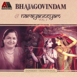 Listen to Bhajagovindam (Complete Version) songs from Bhajagovindam & Narayaneeyam - Vol 2