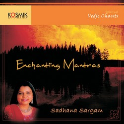 Enchanting Mantras songs