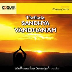 Thrikala Sandhiyam Vandhanam songs