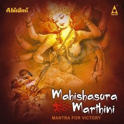Mantra For Victory Mahishasura Mardini