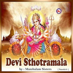 Listen to Maha Lakshmi Astakam songs from Devi Sthotramala