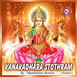Listen to Sri Kanakadara Stothram songs from Kanakadhara Stothram