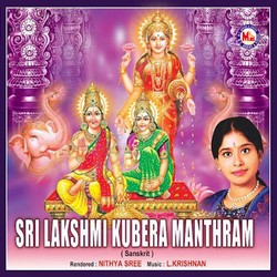 Listen to Sri Lakshmi Kubera Gayathri songs from Sri Lakshmi Kubera Manthram