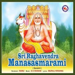 Listen to Sri Raghavendra Manasa Smarami songs from Sri Raghavendra Manasasmarami
