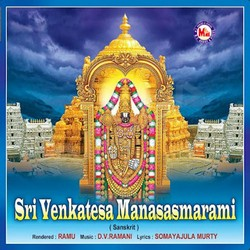 Listen to Sri Venkatesam Sirasa Namami songs from Sri Venkatesa Manasasmarami