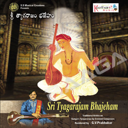 Sri Tyagarajam Bhajeham songs