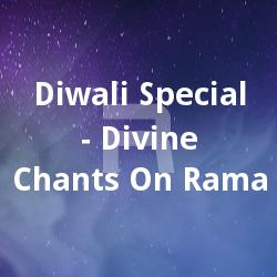 Diwali Special - Divine Chants On Rama songs