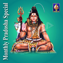 Monthly Pradosha Special - Shiva songs
