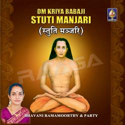 Om Kriya Babaji Stuti Manjari