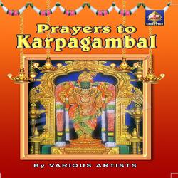 Prayers To Karpagaambaal songs