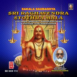 Listen to Om Sri Raaghavendraaya Namaha songs from Sakala Sowbaaghya Sri Raaghavendra Stotra Maalaa